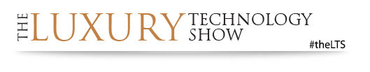 The Luxury Technology Show